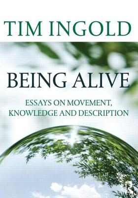 Being Alive By Ingold, Tim